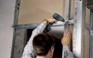 Как заделать проем в стене гипсокартоном